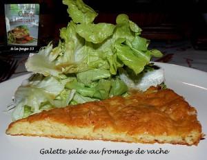 Galette salée au fromage de vache  presentation