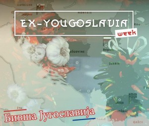 ex yougoslavia week